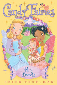 Candy Fairies 20: Mini Sweets
